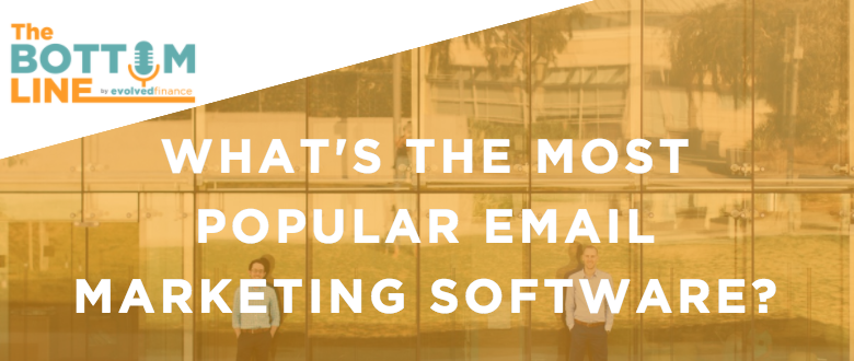 TBL Episode 8:  What's the most popular email marketing software?
