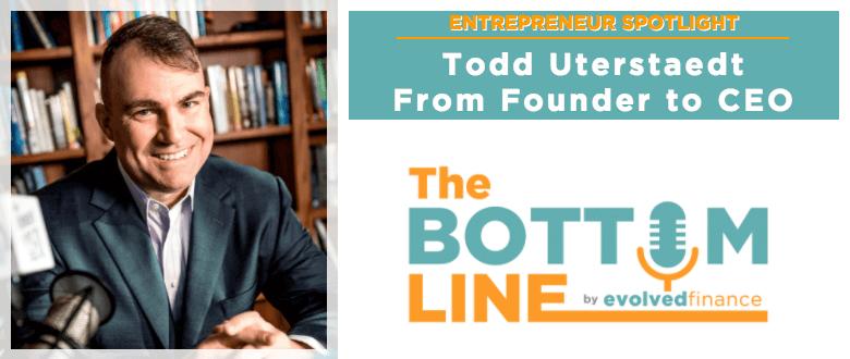 TBL – Entrepreneur Spotlight #4: Todd Uterstaedt