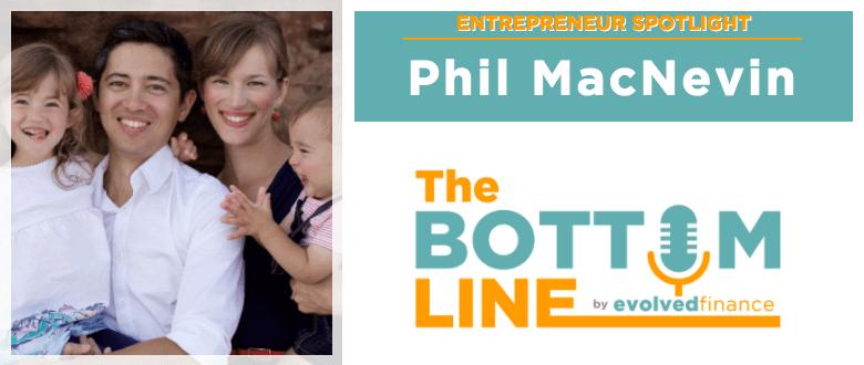 TBL – Entrepreneur Spotlight #6: Phil MacNevin