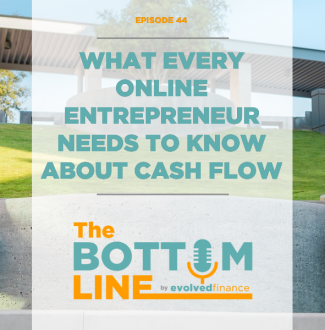 TBL Episode 44: What every online entrepreneur needs to know about cash flow