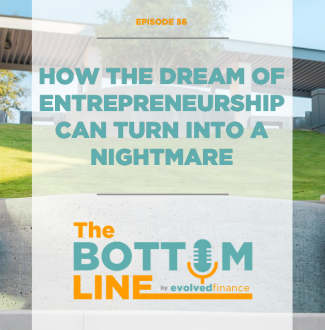 TBL Episode 56: How the dream of entrepreneurship can turn into a nightmare