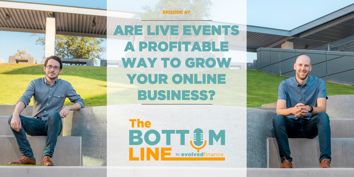 TBL Episode 67: Are live events a profitable way to grow your online businesses?