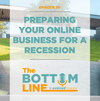 TBL Episode 70: Preparing your online business for a recession
