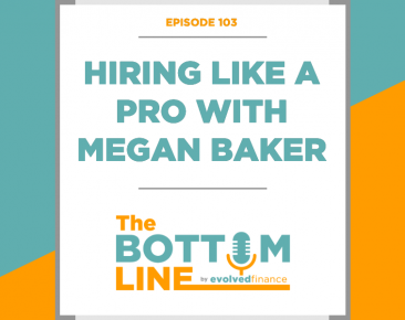 TBL Episode 103: Hiring like a pro with Megan Baker