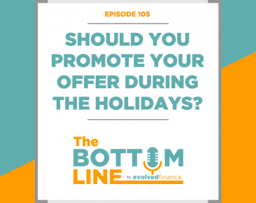TBL Episode 105: Should you promote your offer during the holidays?