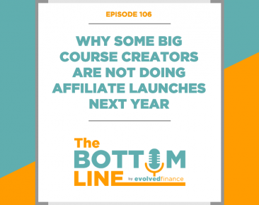 TBL Episode 106: Why some big course creators are not doing affiliate launches next year