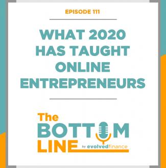 TBL Episode 111: What 2020 has taught online entrepreneurs