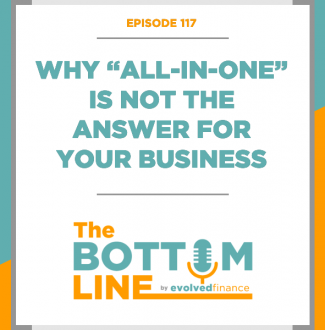 """TBL Episode 117: Why """"All-In-One"""" is not the answer for your business"""