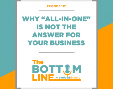 "TBL Episode 117: Why ""All-In-One"" is not the answer for your business"