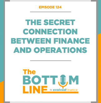 TBL Episode 124: The secret connection between finance and operations