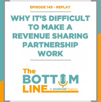 TBL Episode 145 - REPLAY: Why it's difficult to make a revenue sharing partnership work