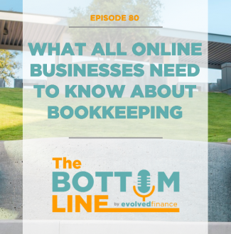 TBL Episode 80: What all online businesses need to know about bookkeeping