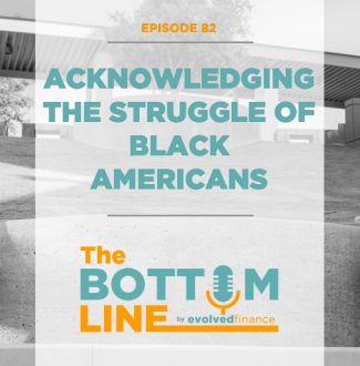 TBL Episode 82: Acknowledging the struggle of black Americans