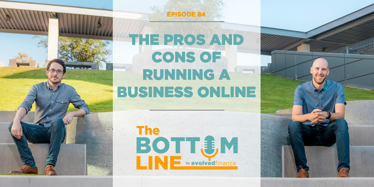 TBL Episode 84: The pros and cons of running a business online