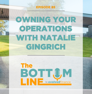 TBL Episode 85: Owning your operations with Natalie Gingrich